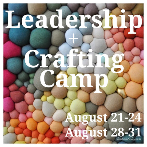 Christine Shirley Leadership + Crafting Camp