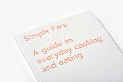 Simple Fare: Spring/Summer