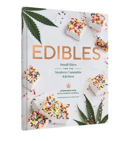 Edibles Cookbook: Small Bites for the Modern Cannabis Kitchen