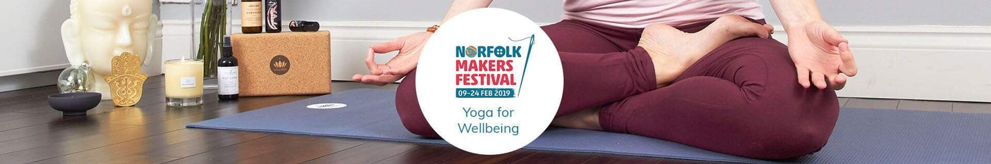 Norwich Makers Festival Yoga For Wellbeing Classes and Workshops