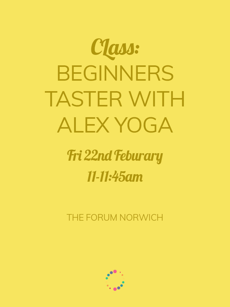 Beginners' Taster Yoga Class with Alex Yoga (Friday 22nd)