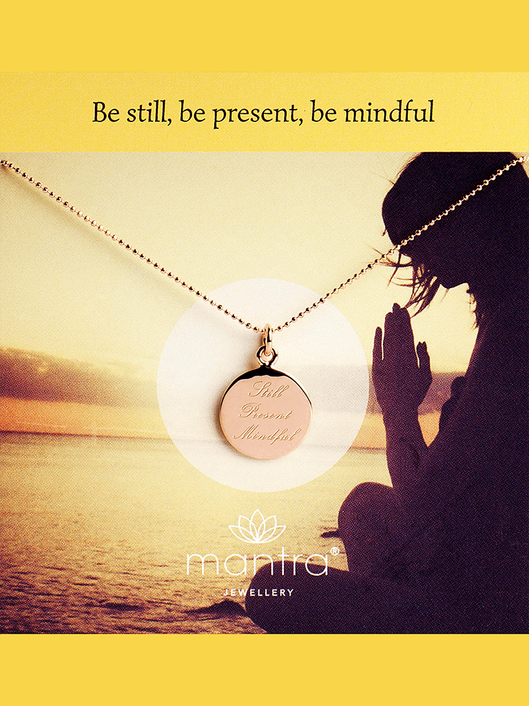 Still, Present, Mindful Pendant - Rose Gold