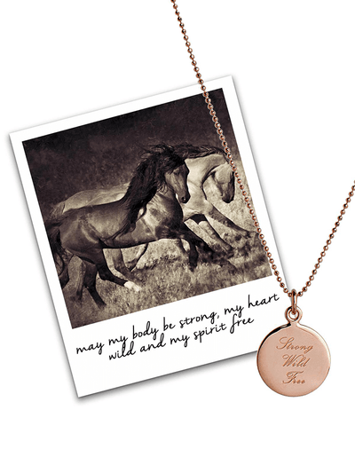 Strong, Wild, Free Pendant - Rose Gold