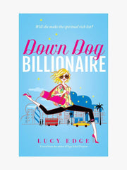 Down Dog Billionaire Paperback Yoga Fiction - Lucy Edge - £8.99