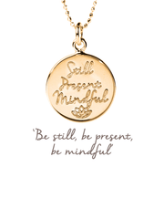 Mantra Jewellery Spiritual necklaces Rose Gold Still, Present, Mindful Pendant