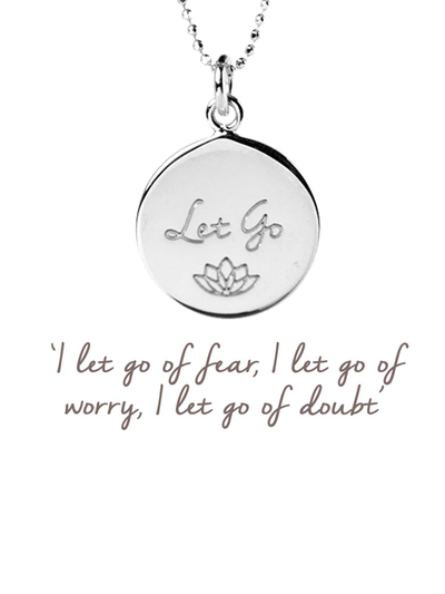 Mantra Jewellery Spiritual necklaces Silver Let Go Pendant
