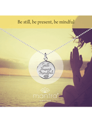 Mantra Jewellery Spiritual necklaces Still, Present, Mindful Pendant