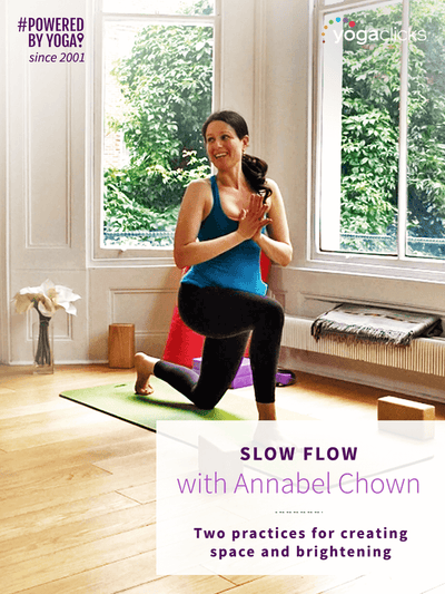 Slow Flow with Annabel Chown: two yoga classes for creating space and brightening - YogaFlicks - £0.00