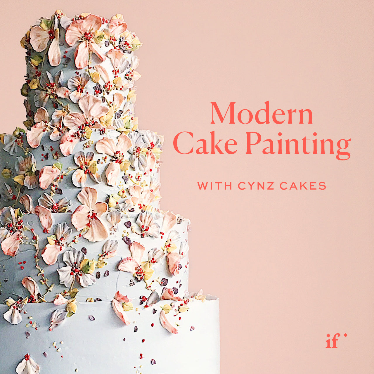 Payment Plan Sale: Modern Cake Painting with Cynz Cakes - 4 Monthly Payments of $99