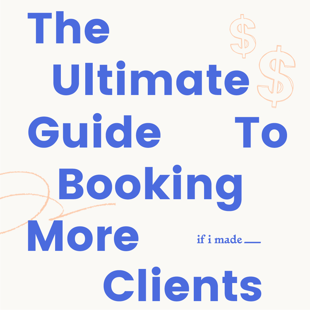 Ultimate Guide to Booking More Clients- 6 Monthly Payments of $99