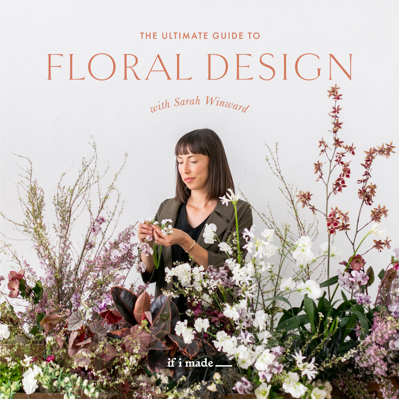 Extended Payment Plan Sale: The Ultimate Guide to Floral Design with Sarah Winward - 18 payments of $99