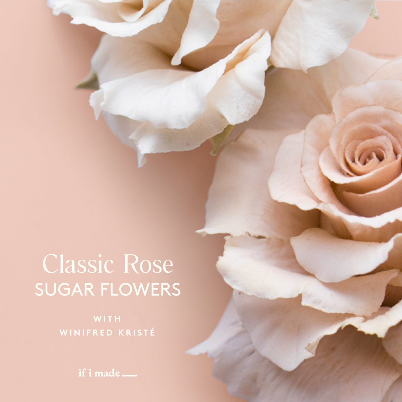Classic Rose with Winifred Kristé Cake