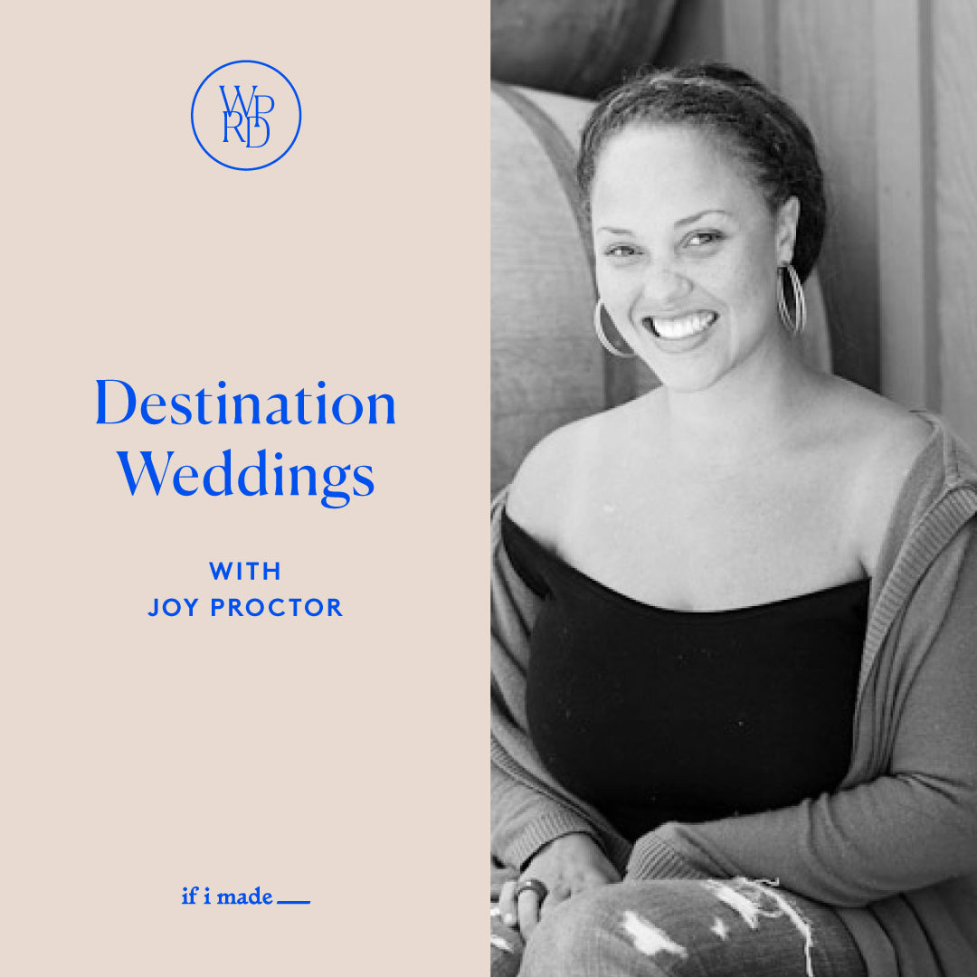 What Planners Really Do — Destination Weddings with Joy Proctor