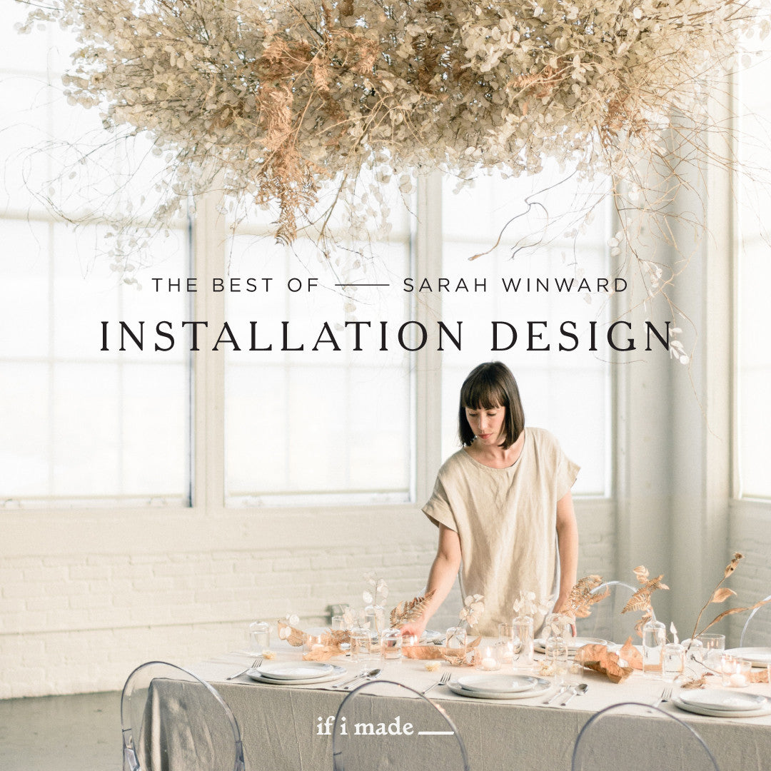 Retail Payment Plan: The Best of Sarah Winward: Installation Design - 6 payments of $145