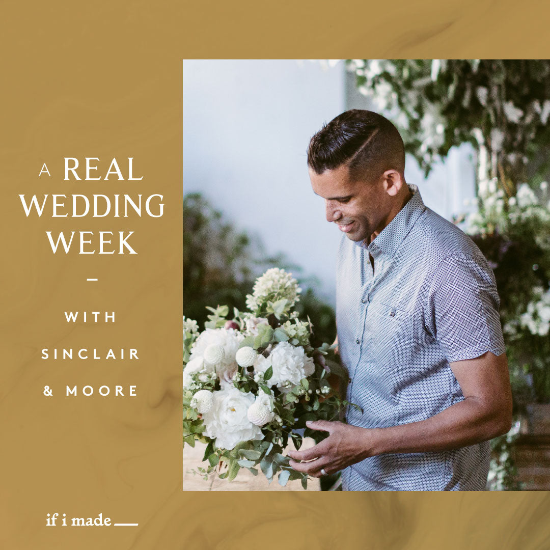 A Real Wedding Week with Sinclair & Moore