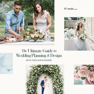 The Ultimate Guide to Wedding Planning & Design with Sinclair & Moore (RPP) - 39 payments of $99