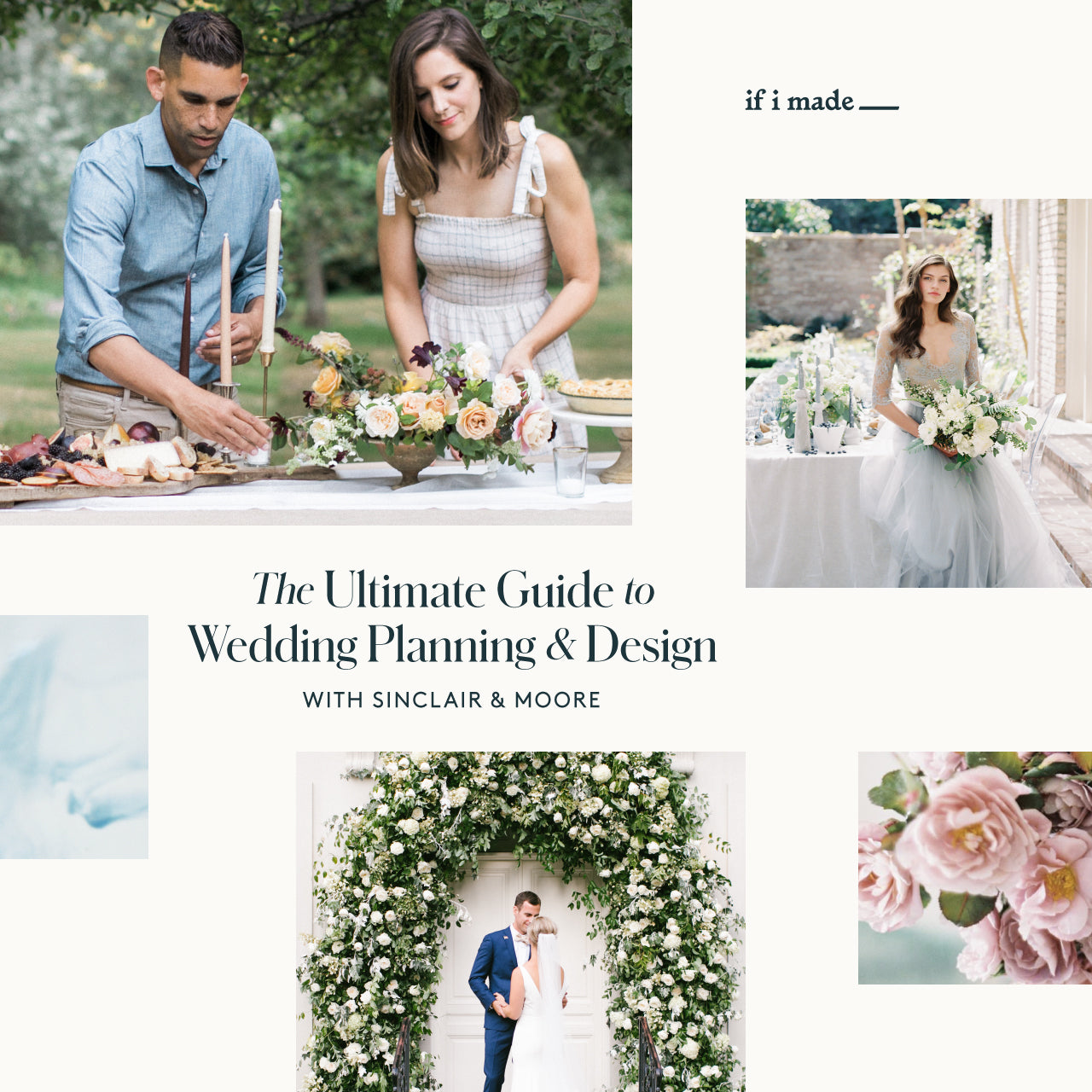 The Ultimate Guide to Wedding Planning & Design with Sinclair & Moore (SPP0420) - 18 payments of $99