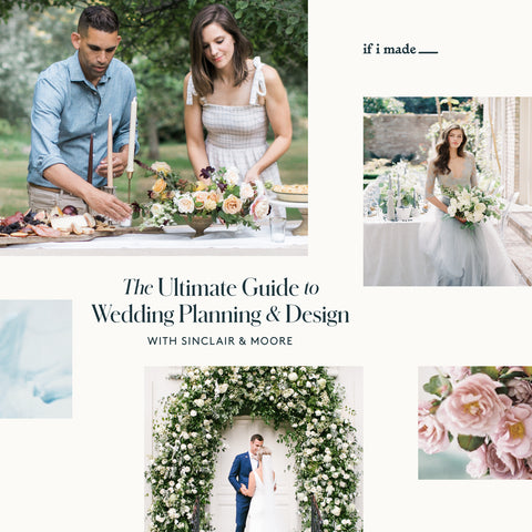 The Ultimate Guide to Wedding Planning & Design with Sinclair & Moore (EEGPP21) - 26 payments of $69