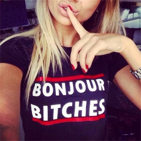 Bonjour Bitches Sexy Tshirt