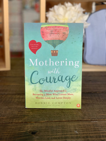 Mothering With Courage Book