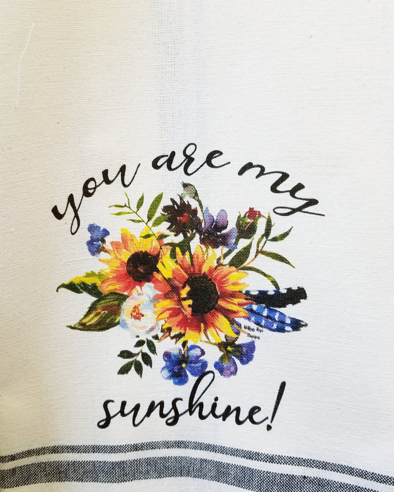 You Are My Sunshine  Kitchen Towel