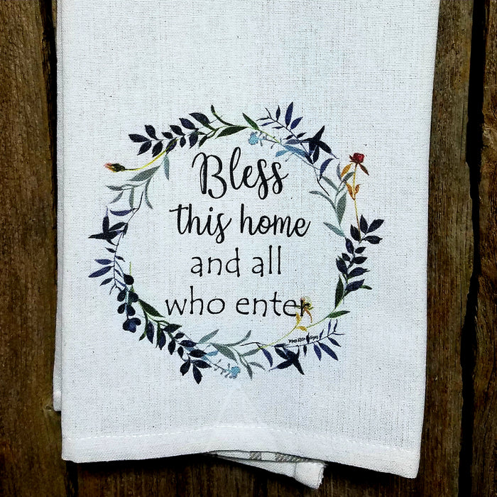 Bless This Home and All Who Enter Kitchen Towel