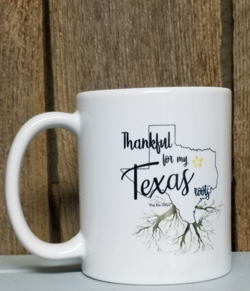 Thankful for My Texas Roots Coffee Mug