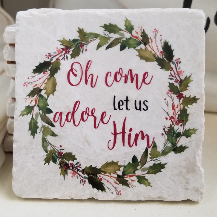 Oh Come Let Us Adore Him Holly Garland Wreath Marble Coaster