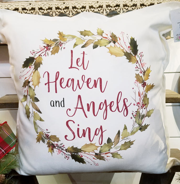 Let Heaven and Angels Sing Holly Garland Wreath Pillow