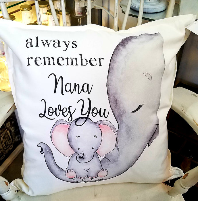 Always Remember Nana Loves You Pillow