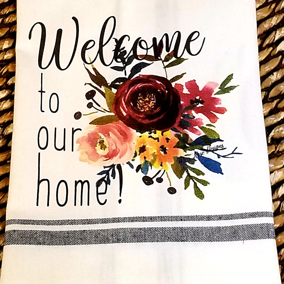 Welcome To Our Home Kitchen Towel