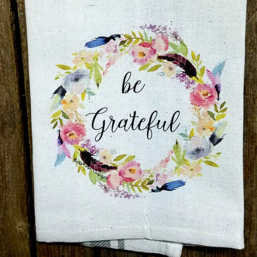 Be Grateful Spring Wreath Kitchen Towel