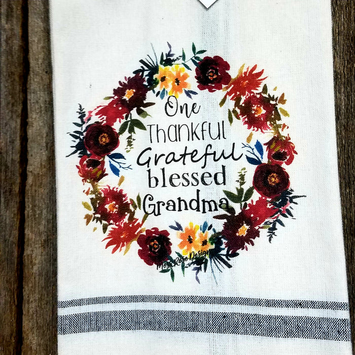 One Thankful Grateful  Blessed Grandma Kitchen Towel