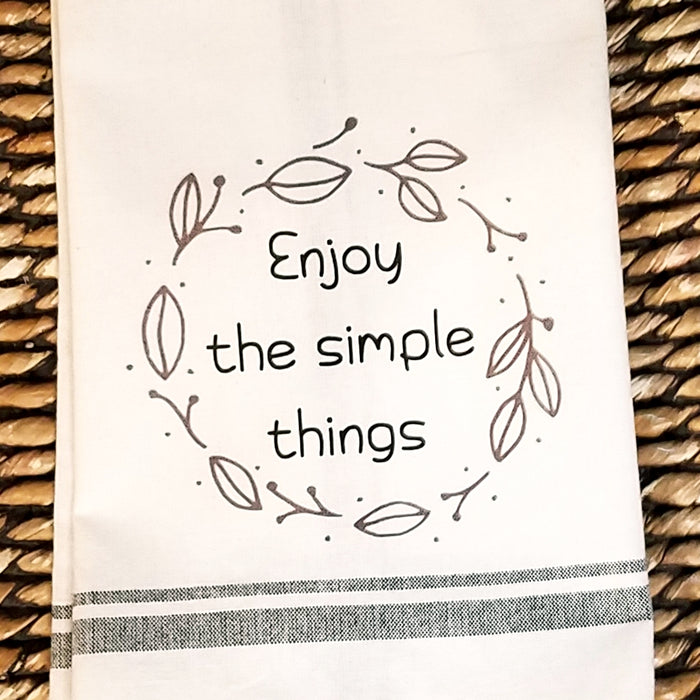 Enjoy the Simple Things Kitchen Towel