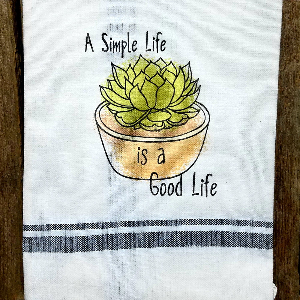 A Simple Life is a Good Life Cactus Kitchen Towel