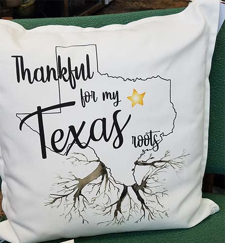 Thankful For My Texas Roots Pillow
