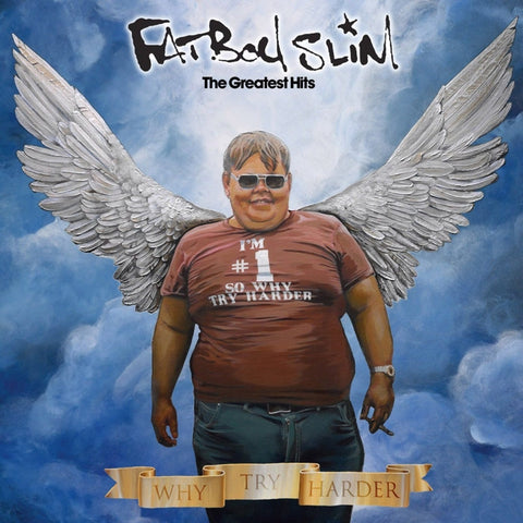 Fatboy Slim - The Gratest Hits (Why Try Harder)