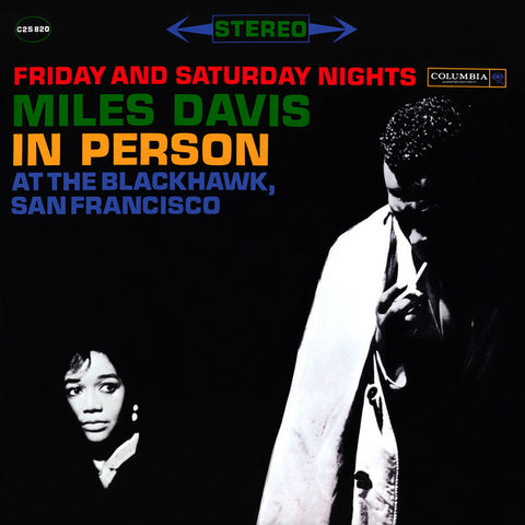 Miles Davis ‎– In Person Friday And Saturday Nights At The Blackhawk