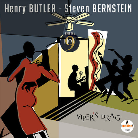 Henry Butler - Steven Bernstein & The Hot 9 ‎– Viper's Drag