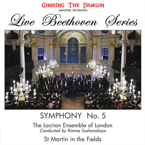 Beethoven, Rimma Sushankaya, The Locrian Ensemble of London - Symphony No. 5 (At St. Martin in the Fields)