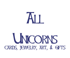 All Unicorn-Themed Cards, Art, and Jewelry