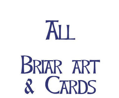 All Briar Art Prints & Cards