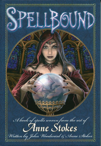 SPELL - Spellbound Book from Anne Stokes & John Woodward (Books - Other) at Enchanted Jewelry & Gifts