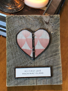 """Mackinac Island My First Love"" wall hanging"