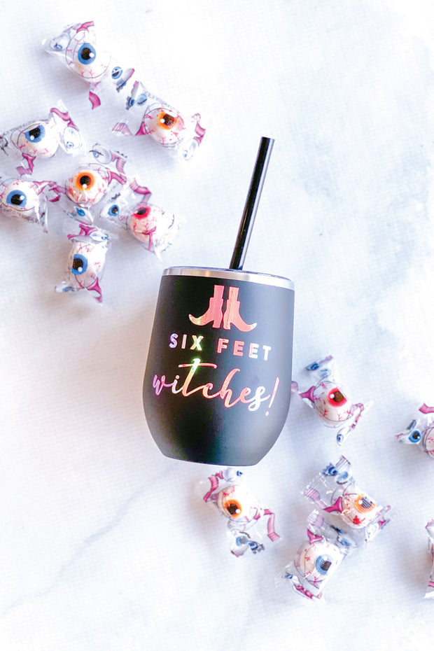 Six Feet Witches Drink Tumbler