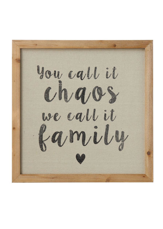 You Call it Chaos Wood Framed Wall Sign