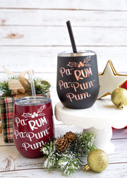 Pa-RUM-Pa-Pa-Pum Wine Tumbler | Funny Christmas Wine Glasses