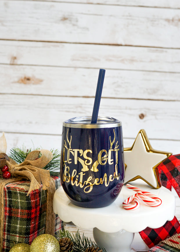 Let's Get Blitzened Wine Tumbler | Funny Christmas Wine Glasses