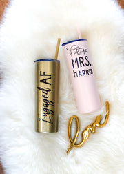 Engaged AF Tumbler for Bride to Be