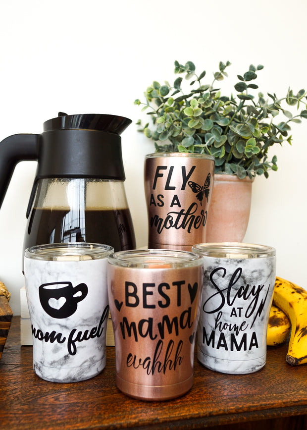 Mom Coffee Tumblers